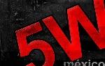 5 W MEXICO